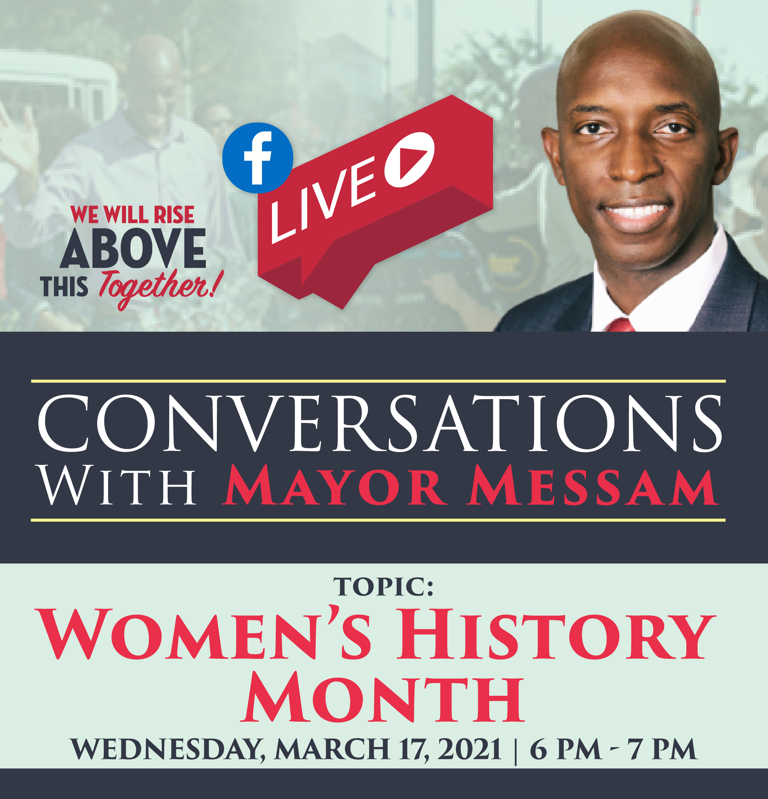 Conversations with Mayor Messam