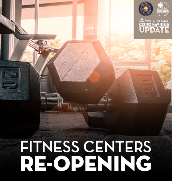 City of Miramar Fitness Centers Re-Opening