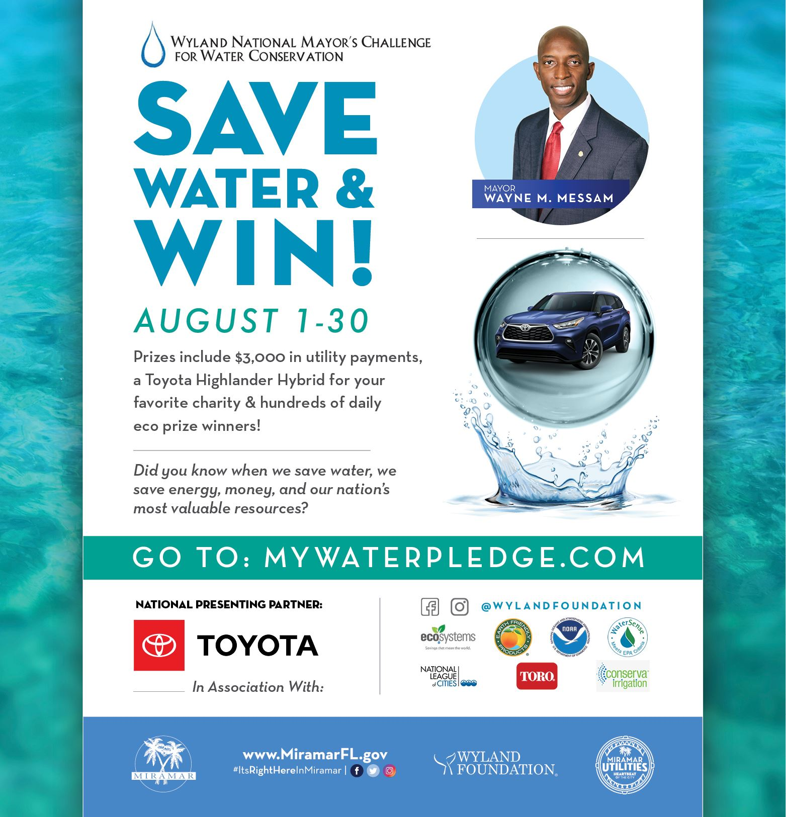 Mayor Messam Wyland Challenge Water Conservation