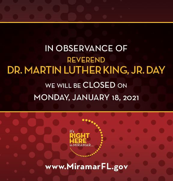 City of Miramar Closed Sign - January 18 2021 for MLK Day - News Banner